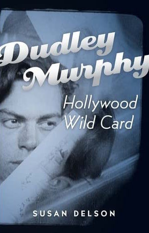 Dudley Murphy, Hollywood Wild Card book cover